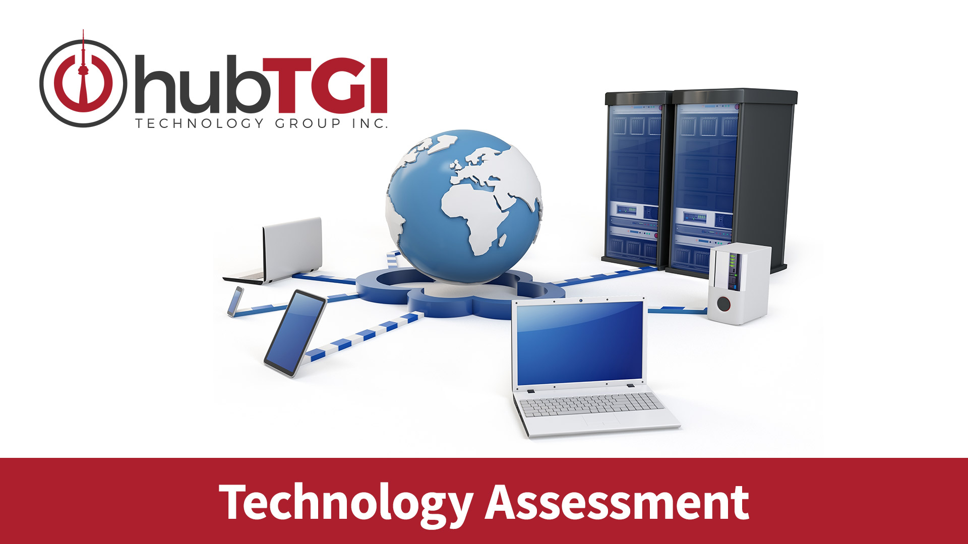 hub TGI Toronto Technology Assessment